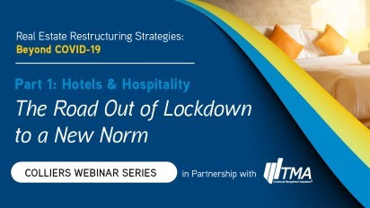 Colliers Webinar Series | Part 1: Hotels & Hospitality. The Road Out of Lockdown to a New Norm